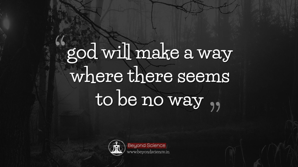 God Quotes God Will Make A Way Where There Seems To Be No Way